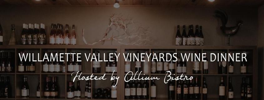 Willamette Valley Vinyards Wine Dinner hosted by Allium Bistro
